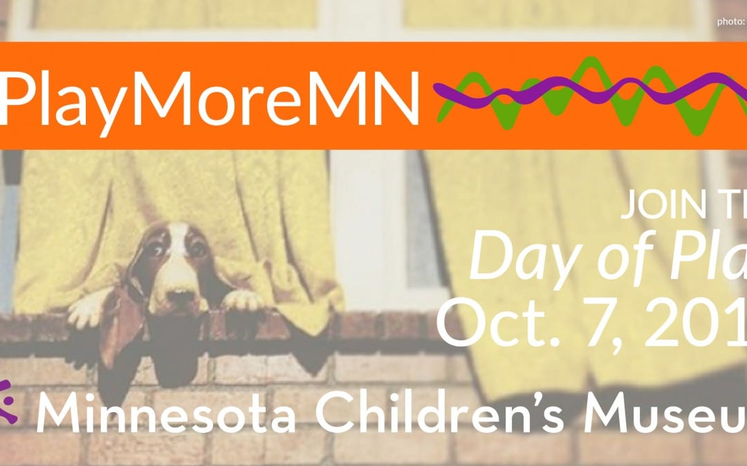 "Governor Dayton and Minnesota Children's Museum Declare ""Day of Play"" on Oct. 7"