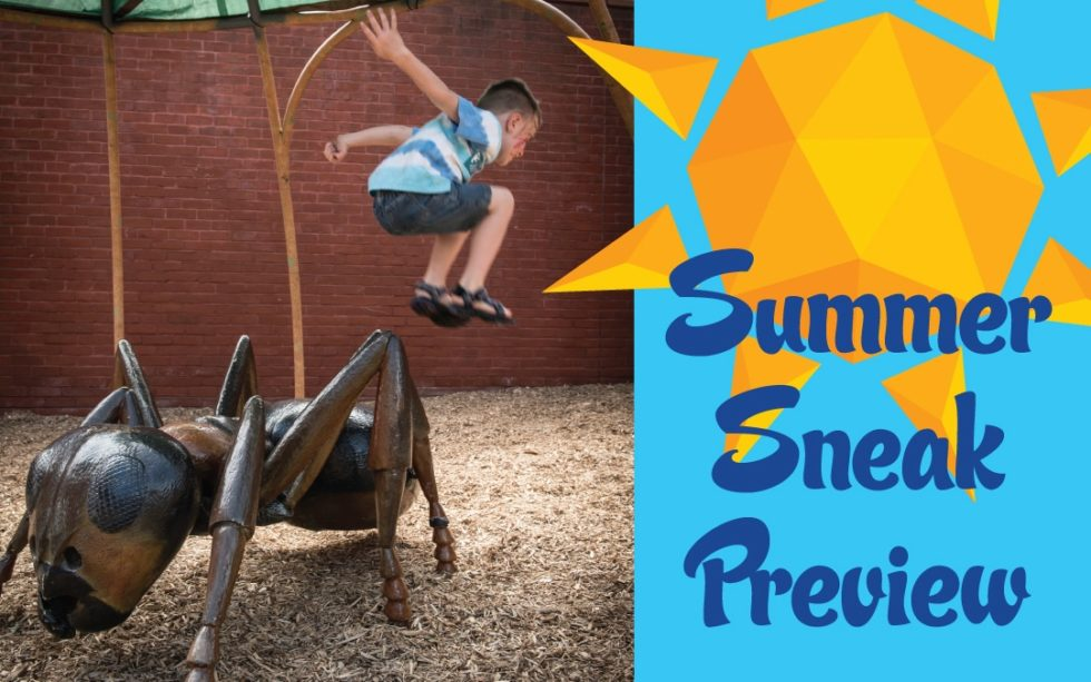 Sneak Preview! New Summer Experiences & Events