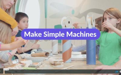 Video: Make Simple Machines